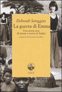La guerra di Emma. Una storia vera di amore e morte in Sudan