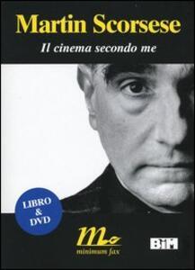 Il cinema secondo me. Con DVD
