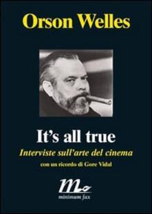 Camfeed.it It's all true. Interviste sull'arte del cinema Image