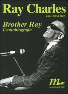 Winniearcher.com Brother Ray. L'autobiografia Image