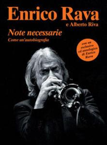 Note necessarie come un'autobiografia. Con CD Audio - Enrico Rava,Alberto Riva - copertina