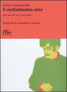 Il ventisettesimo anno. Due racconti sul sopravvivere.pdf