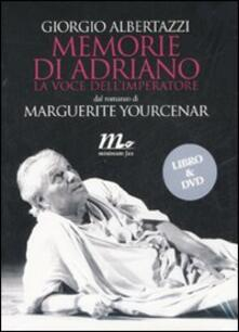 Lpgcsostenible.es Memorie di Adriano. La voce dell'imperatore da Marguerite Yourcenar. DVD. Con libro Image