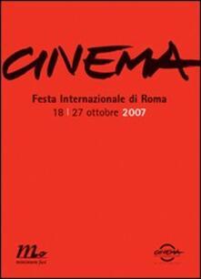Daddyswing.es Cinema. Festa internazionale di Roma 2007. Catalogo ufficiale Image
