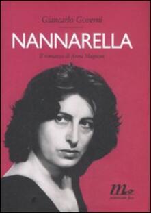 Nannarella. Il romanzo di Anna Magnani - Giancarlo Governi - copertina