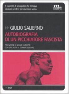 Amatigota.it Autobiografia di un picchiatore fascista Image