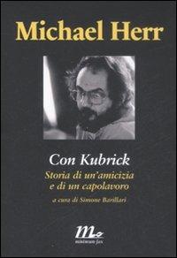 Con Kubrick. Storia di un'amicizia e di un capolavoro