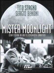 Grandtoureventi.it Mister Moonlight. Confessioni di un telecronista lunatico Image