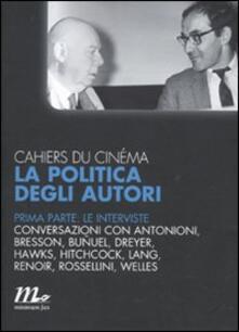 Antondemarirreguera.es Cahiers du cinéma. La politica degli autori. Vol. 1: Le interviste. Image