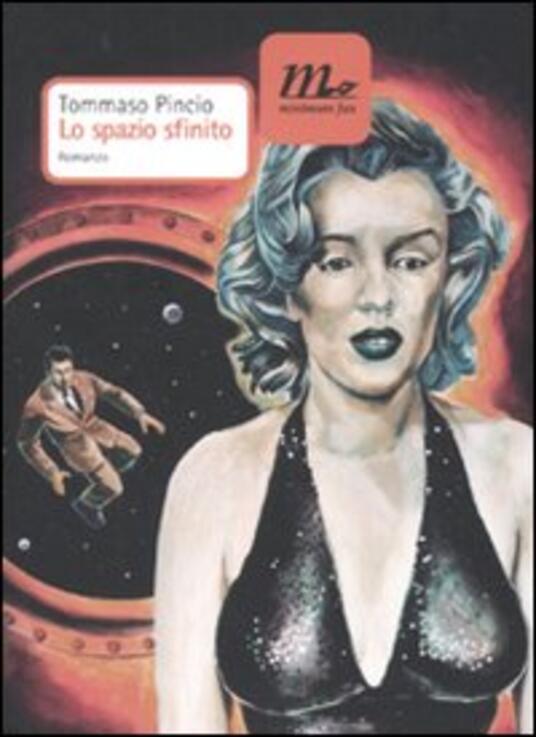 Lo spazio sfinito - Tommaso Pincio - copertina