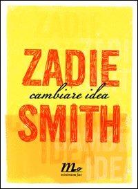 Cambiare idea - Smith Zadie - wuz.it
