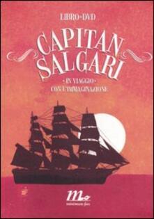 Premioquesti.it Capitan Salgari. In viaggio con l'immaginazione. Con DVD Image