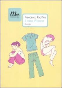 Il caso Vittorio