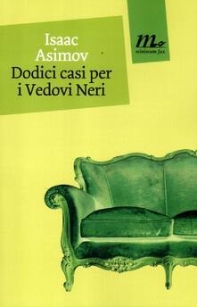 Dodici casi per i Vedovi Neri - Isaac Asimov - copertina