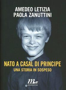 Writersfactory.it Nato a Casal di Principe. Una storia in sospeso Image