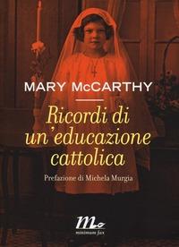 Ricordi di un'educazione cattolica