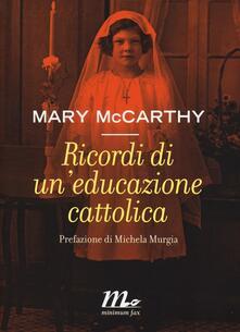 Ricordi di uneducazione cattolica.pdf