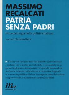 Patria senza padri. Psicopatologia della politica italiana.pdf