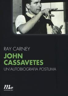 John Cassavetes. Unautobiografia postuma.pdf