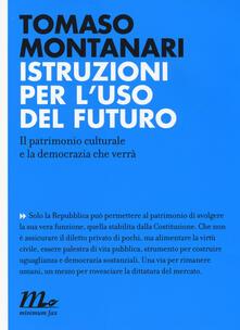 Antondemarirreguera.es Istruzioni per l'uso del futuro. Il patrimonio culturale e la democrazia che verrà Image