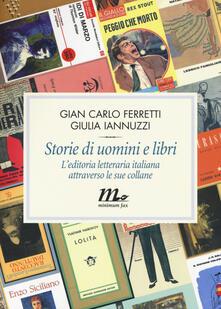 Squillogame.it Storie di uomini e libri. L'editoria letteraria italiana attraverso le sue collane Image
