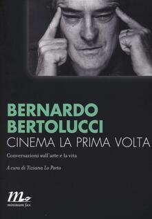 Cinema la prima volta. Conversazioni sullarte e la vita.pdf