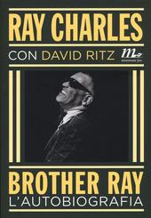 Brother Ray. L'autobiografia