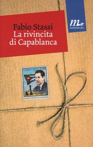 Libro La rivincita di Capablanca Fabio Stassi