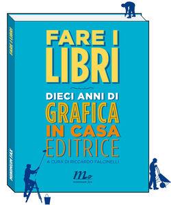 Libro Fare i libri Riccardo Falcinelli