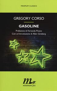 Gasoline. Testo inglese a fronte - Gregory Corso - copertina