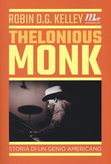 Radiospeed.it Thelonious Monk. Storia di un genio americano Image