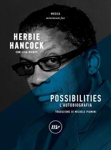 Possibilities. L'autobiografia - Michele Piumini,Lisa Dickey,Herbie Hancock - ebook