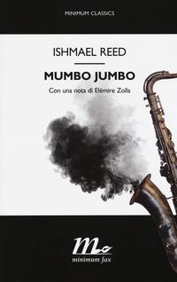 Mumbo Jumbo - Reed Ishmael - wuz.it
