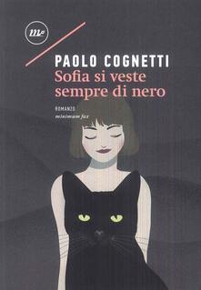 Sofia si veste sempre di nero - Paolo Cognetti - copertina
