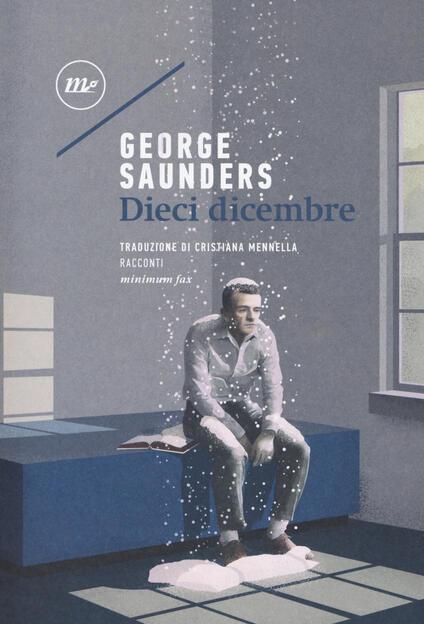 Dieci dicembre - George Saunders - copertina