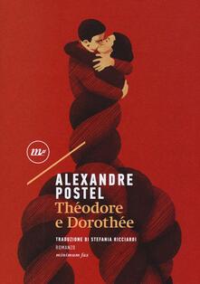 Théodore e Dorothée - Alexandre Postel - copertina