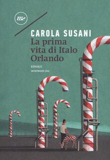 La prima vita di Italo Orlando.pdf