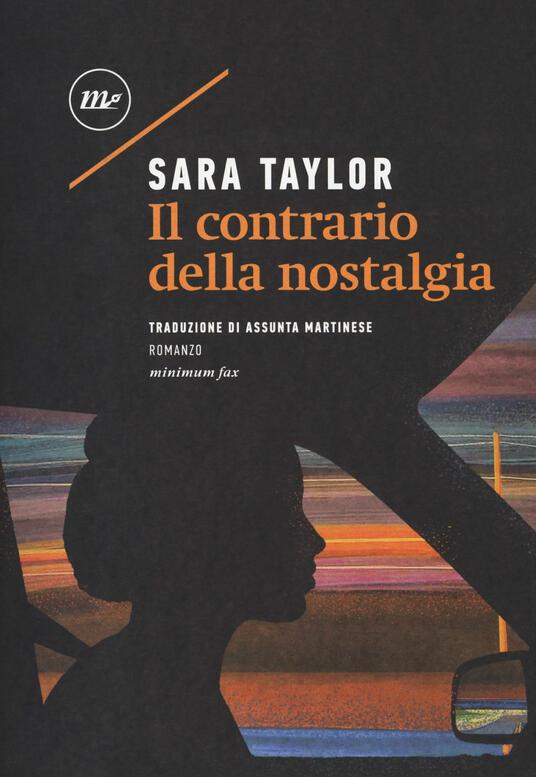 Il contrario della nostalgia - Sara Taylor - copertina