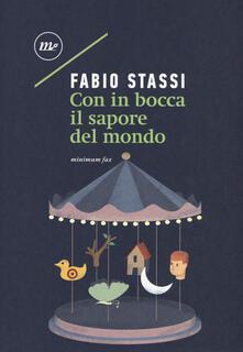 Con in bocca il sapore del mondo - Fabio Stassi - copertina