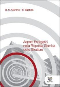 Aspetti energetici nella risposta sismica delle strutture