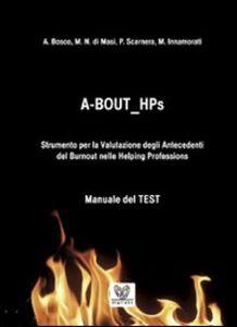 A BOUT HPs. Strumento per la valutazione degli antecedenti del Burnout nelle helping professions