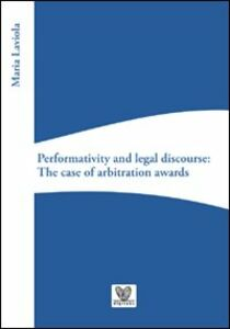 Performativity and legal discourse. The case of arbitration awards