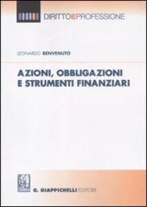 Azioni, obbligazioni e strumenti finanziaria
