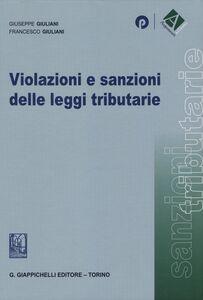 Violazioni e sanzioni delle leggi tributarie