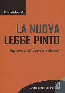 La nuova legge Pinto. Aggiornata al «Decreto sviluppo»