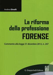 La riforma della professione forense
