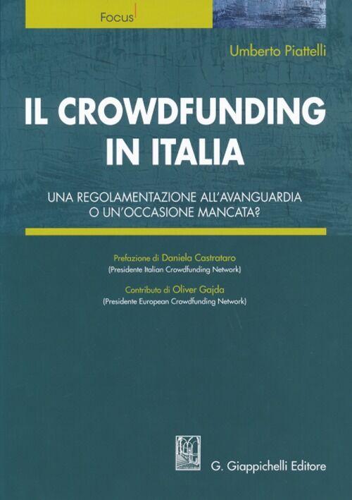 Il crowdfunding in Italia. Una regolamentazione all'avanguardia o un'occasione mancata?