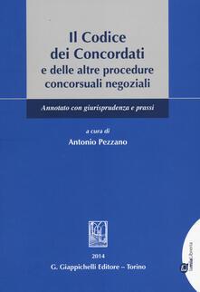Il codice dei concordati e delle altre procedure concorsuali negoziali. Annotato con giurisprudenza e prassi