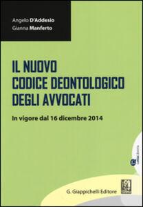 Il nuovo codice deontologico degli avvocati. In vigore dal 16 dicembre 2014