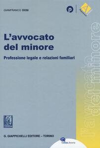 L' avvocato del minore. Professione legale e relazioni familiari